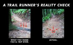 A trail runner's reality check.