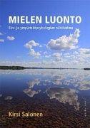 Mielen luonto : eko- ja ympäristöpsykologian näkökulma