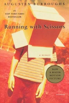 Running with Scissors - a disturbing book you will not want to put down