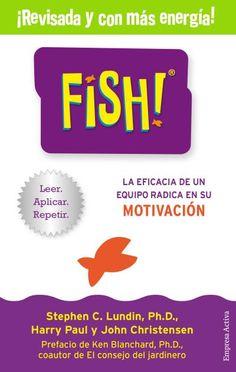 Fish! // Stephen C. Lundin // Empresa Activa (Ediciones Urano)