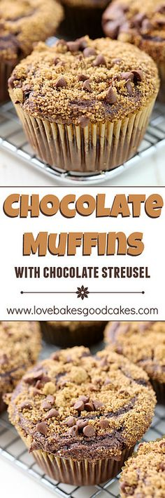 Your family will be excited when these Chocolate Muffins with Chocolate Streusel are on the menu!