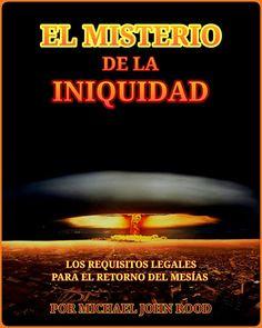 EL MISTERIO DE LA INIQUIDAD MICHAEL ROOD