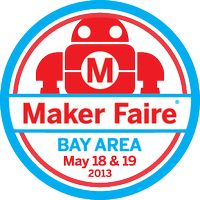 Maker Faire Bay Area 2013, save the date!!!!