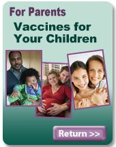 August is National Immunization Awareness Month. Vaccines don't just protect your child. Immunization is a shared responsibility. Families, health care professionals and public health officials must work together to help protect the entire community – especially babies who are too young to be vaccinated themselves. Read more...