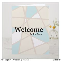 Shop New Employee Welcome Card created by sunbuds. Personalize it with photos & text or purchase as is! Welcome To The Team, Welcome Card, New Employee, Custom Greeting Cards, Thoughtful Gifts, Recycling, Paper, Prints, Printmaking