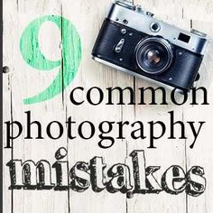 Sometimes as photographers, we make mistakes without even realizing it. Here is a list of 9 photography mistakes that are easy to make but just as easy to fix!