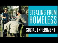 """""""Stealing from Homeless Experiment"""" by Molo Nation  --What would you do if you saw a person steal something from another person?"""
