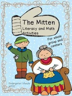 """""""The Mitten"""" Math and Literacy Pack - Whole group and Center activities  $"""