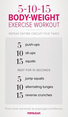 5-10-15 Body Weight Exercise Workout via Fit Sugar. And no jumping jacks!