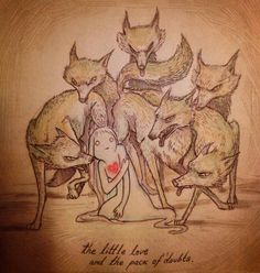 """The little love and the pack of doubts"""