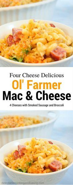 Oven Baked Macaroni and Cheese with Smoked Sausage and Broccoli