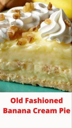 Banana Dessert Recipes, Pie Dessert, Fruit Recipes, Desert Recipes, Cake Recipes, Pudding Desserts, Yummy Recipes, Just Desserts, Delicious Desserts