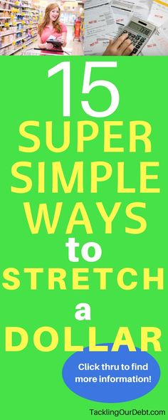 Fifteen super simple ways to stretch a dollar and save money. Click thru for more information!