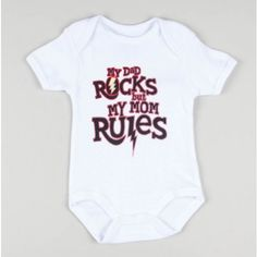 """My Dad rock but my Mom RULES"" Bodysuit"