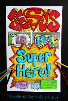 """Jesus is my Super Hero!"" (John 14:6, John 3:16-21, Romans 5:8, Acts 2:21) - $3 on Etsy!"