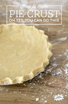 The easy way to make PIE CRUST with this tutorial at PagingSupermom.com