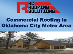 Owning a commercial property comes with a myriad of responsibilities. Day to day business is trying enough without having to worry about the structural integrity of your building. That's where RC Roofing Solutions experts can help. Our Oklahoma City Area commercial roofing services relieve that burden by servicing your roof to operate at peak efficiency, protecting your building, its contents and its people.
