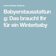 Babyerstausstattung: Das braucht Ihr für ein Winterbaby