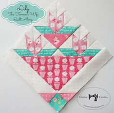 Charise Creates: The Farmer's Wife 1930's Quilt Along ~ Lily