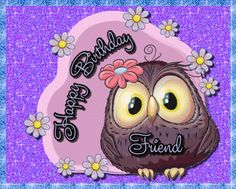 Cute owl birthday card for a special friend. Free online Owl Be Thinking Of You ecards on Birthday Birthday Hug, Birthday Wishes Funny, Birthday Songs, Very Happy Birthday, Birthday Sparklers, Beautiful Birthday Cards, Funny Owls, Cute Teddy Bears, Friendship Cards
