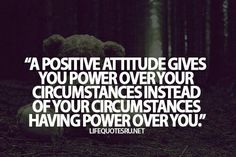 Positve attitude
