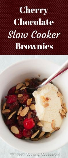 Cherry Chocolate Slow Cooker Brownies- a slow cooker dump cake of brownies and cherries served a la mode. via @https://www.pinterest.com/mindeescooking/