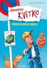 Detektiv Kvitko - Pripad zlodeje brusli (Jurgen Banscherus)