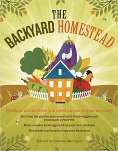 The Backyard Homestead Book 300 #FCThankful