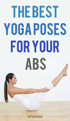 The best yoga poses for abs and core strength. It's an ab workout + yoga session all in one!