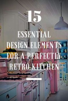 Looking for ways to bring old-school Americana into your kitchen without breaking your piggy bank and spending thousands on renovations? Here are 15 Essential Design Elements for a Perfectly Retro Kitchen.