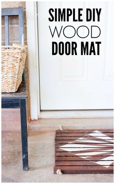 Love this simple wood slat door mat! Perfect for spring and summer! Keep all that girl out!