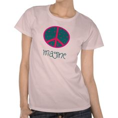 Imagine Artsy Peace Symbol Shirts 70's Style  http://www.zazzle.com/imagine_artsy_peace_symbol_shirts_70s_style-235798049464676944?rf=238282136580680600*
