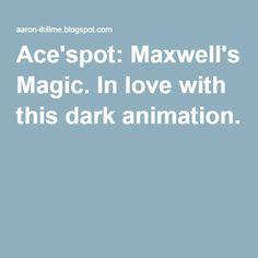 Ace'spot: Maxwell's Magic