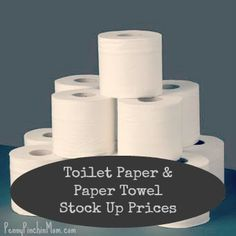 How to determine toilet paper and paper towel stock up prices  #save money  #frugal living   www.pennypinchinmom.com