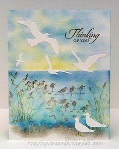 """By Sylvia Nelson. Uses stamps from """"Wetlands"""" by Stampin' Up and """"Seabirds"""" die cuts from Impression Obsession."""