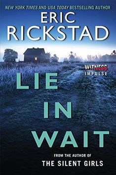 Review: Lie In Wait by Eric Rickstad