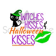 Witches Hisses and Halloween Kisses lips SVG cut file for silhouette cameo and cricut by ScarlettRoseCuts on Etsy