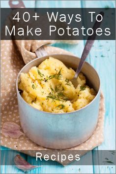(For all the little Hobbits) 40+ Things To Make With Potatoes