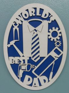 Worlds Best Dad Sign