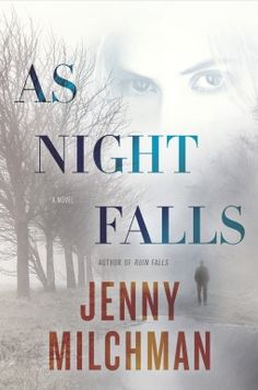 As Night Falls: Sandy Tremont has always tried to give her family everything. But, as the sky darkens over the Adirondacks and a heavy snowfall looms, an escaped murderer with the power to take it all away draws close.