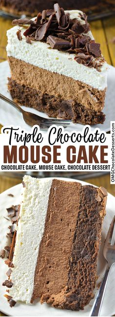 Chocolate Mouse Cake, Triple Chocolate Mousse Cake, Decadent Chocolate Cake, Chocolate Desserts, Chocolate Dream Cake Recipe, Choclate Mousse, White Chocolate Cake, Chocolate Torte, Decadent Cakes