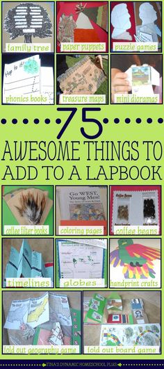 75 AWESOME Things to Add to A Lapbook We love having lapbooks as part of our homeschool education!