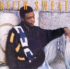 keith sweat-make it last forever (classic)