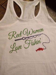GLITTER Women's Fishing Shirt by VibrantVinylbySarah on Etsy https://www.etsy.com/listing/188264172/glitter-womens-fishing-shirt