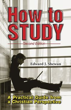 How to Study, Second Edition - Christian Liberty