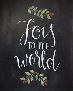 Joy to the World Chalkboard More