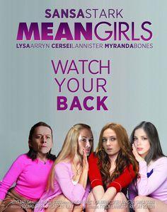 Sansa Stark in Mean Girls if GOT were movies. #Imgur
