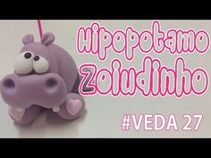 DIY - Hipopotamo Zoiudinho - Sah Passa o Passo #VEDA 27 - YouTube