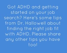 Tips on finding the right job with ADHD!