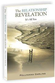 The Relationship Revelation by Pollyanna Darling